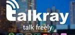 دانلود نرم افزار پیام رسان تاک ری Talkray برای اندروید