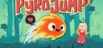 دانلود بازی جدید اندروید Pyro Jump v1.0.1